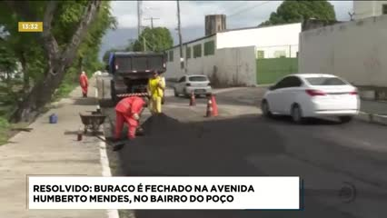 Resolvido: buraco é fechado na Avenida Humberto Mendes