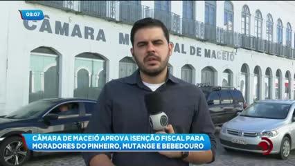 Câmara de Maceió aprova isenção fiscal para moradores do Pinheiro, Mutange e Bebedouro
