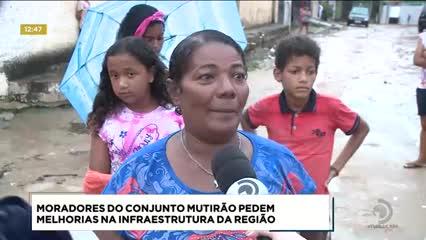 Moradores do conjunto Mutirão reclamam da situação precária na região