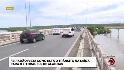 Confira como está o trânsito no Litoral Sul de Alagoas