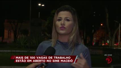 Mais de 100 vagas de trabalho estão em aberto no Sine Maceió
