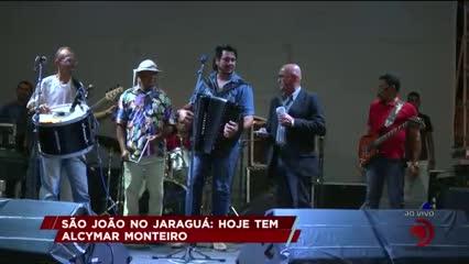 São João no Jaraguá: hoje tem Alcymar Monteiro