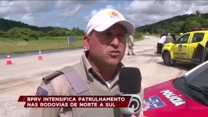 BPRV intensifica patrulhamento nas rodovias de norte a sul