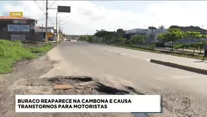 Buraco reaparece na Cambona e causa transtornos para motoristas