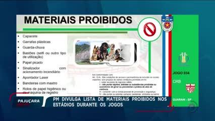 PM divulga lista de materiais proibidos nos estádios durante os jogos