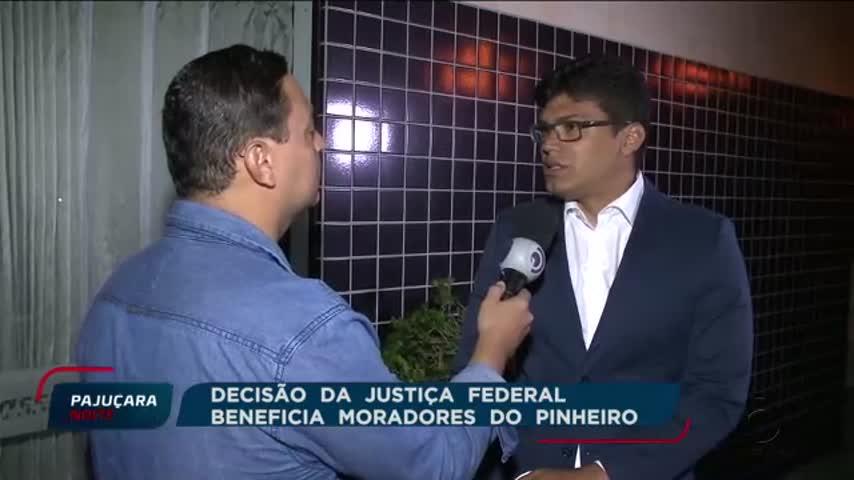 Decisão da Justiça Federal beneficia moradores do Pinheiro