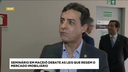 Seminário em Maceió debate as leis que regem o mercado imobiliário