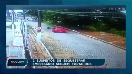 2 suspeitos de sequestrar empresário seguem foragidos