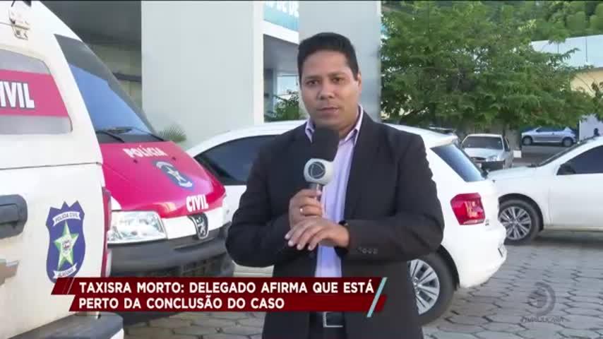 Taxista morto: delegado afirma que está perto da conclusão do caso