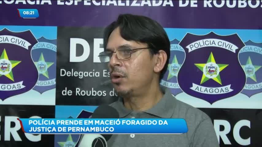 Foragido da Justiça de Pernambuco foi preso em Maceió