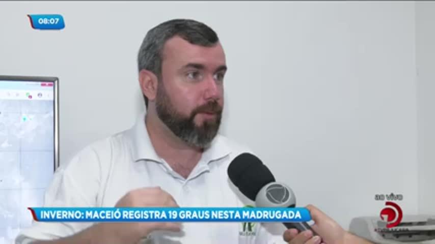 Temperatura cai em Alagoas: Mínima chegou a 16° durante a madrugada