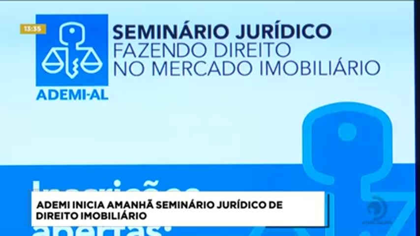 ADEMI realiza quinta e sexta seminário jurídico